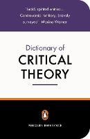 The Penguin Dictionary of Critical...