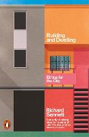 Building and Dwelling: Ethics for the...