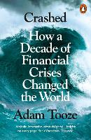 Crashed: How a Decade of Financial...