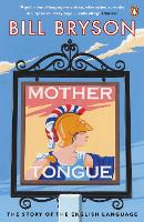 Mother Tongue: The Story of the...