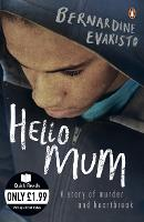 Book cover for Hello Mum: From the Booker prize-winning author of Girl, Woman, Other