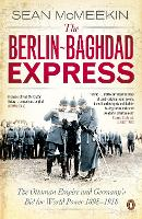 The Berlin-Baghdad Express: The...