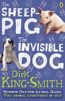 The Invisible Dog and The Sheep Pig...
