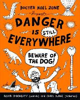 Danger is Still Everywhere: Beware of...