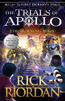 The Burning Maze (The Trials of ...