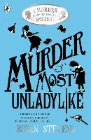 Murder Most Unladylike: A Murder Most...