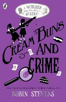 Cream Buns and Crime: A Murder Most...