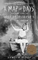 A Map of Days: Miss Peregrine's...