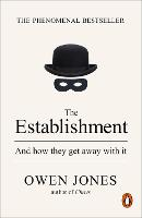 The Establishment: And How They Get...