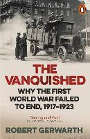The Vanquished: Why the First World...