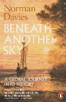 Beneath Another Sky: A Global Journey...