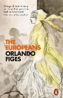 The Europeans: Three Lives and the...