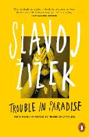 Trouble in Paradise: From the End of...