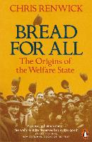 Bread for All: The Origins of the...