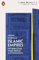 Islamic Empires: Fifteen Cities that...