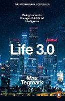 Life 3.0: Being Human in the Age of...