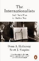 The Internationalists: And Their Plan...