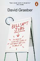 Bullshit Jobs: The Rise of Pointless...