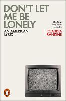Don't Let Me Be Lonely: An American...