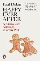 Happy Ever After: A Radical New...