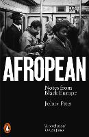 Afropean: Notes from Black Europe