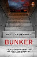 Bunker: What It Takes to Survive the...