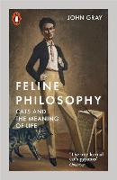Feline Philosophy: Cats and the...