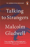 Talking to Strangers: What We Should...