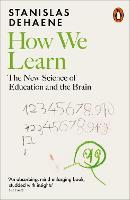How We Learn: The New Science of...