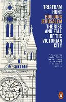 Building Jerusalem: The Rise and Fall...