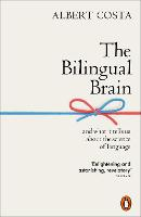 The Bilingual Brain: And What It ...