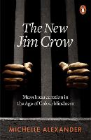 The New Jim Crow: Mass Incarceration...