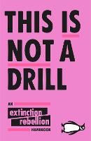 This Is Not A Drill: An Extinction...