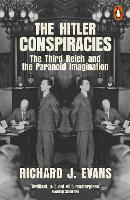 The Hitler Conspiracies: The Third...