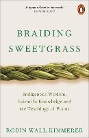 Braiding Sweetgrass: Indigenous...
