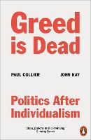 Greed Is Dead: Politics After...