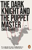 The Dark Knight and the Puppet Master