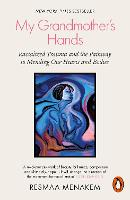 My Grandmother's Hands: Racialized...