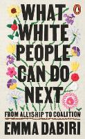 What White People Can Do Next: From...