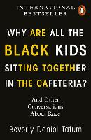 Why Are All the Black Kids Sitting...