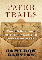 Paper Trails: The US Post and the...