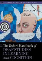 The Oxford Handbook of Deaf Studies ...