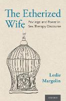 The Etherized Wife: Privilege and...