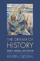 The Drama of History: Ibsen, Hegel,...