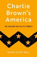 Charlie Brown's America: The Popular...