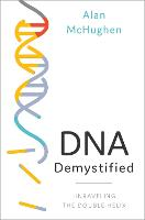 DNA Demystified: Unravelling the...