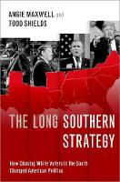 The Long Southern Strategy: How...
