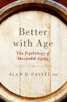 Better With Age: The Psychology of...