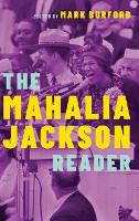 The Mahalia Jackson Reader