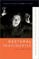 Gestural Imaginaries: Dance and...
